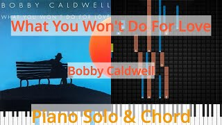 🎹Solo & Chord, What You Won't Do For Love, Bobby Caldwell, Synthesia Piano