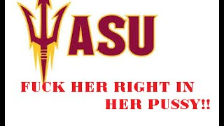 Fuck Her Right In The Pussy TWICE ASU version