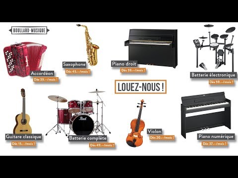 Location d'instrument de musique ! Guitare, Piano, Batterie, Violon, Accordéon, Saxophone...