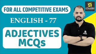 Adjectives | English Grammar For All Competitive Exams | English EP-77 | By Ravi Sir