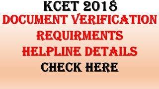 KCET 2018  Document verification detail process   kea.kar.nic.in