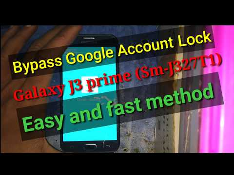 Bypass Google Account Lock FRP Samsung Galaxy J3 prime (j327t1) android 7.0 'HD'