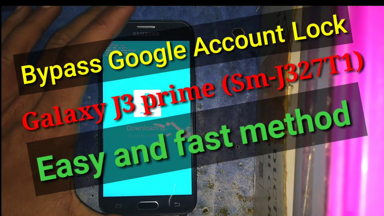 Bypass Google Account Lock FRP Samsung Galaxy J3 prime (j327t1) android 7 0  'HD'