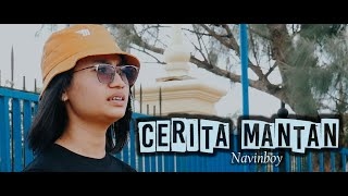 Navinboy - Cerita Mantan ( Official Music Video )