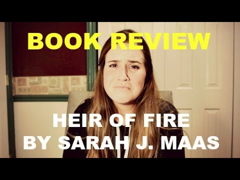 BOOK REVIEW: HEIR OF FIRE BY SARAH J. MAAS