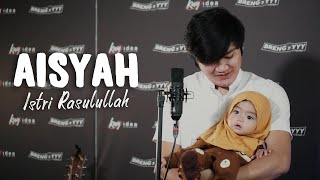 AISYAH ISTRI RASULULLAH - ANGGA CANDRA COVER