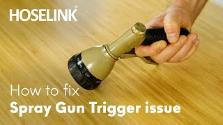 How to fix spray gun trigger problems - Hoselink Premium 7-Function Spray Gun