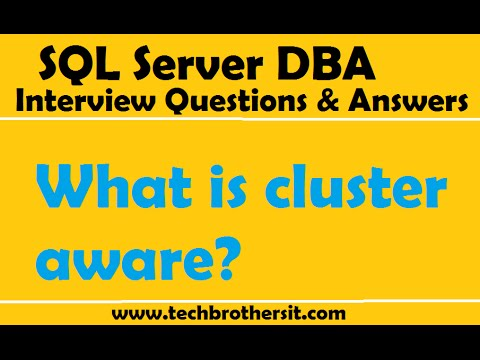 SQL Server Interview Questions and Answers What is cluster aware - server interview questions