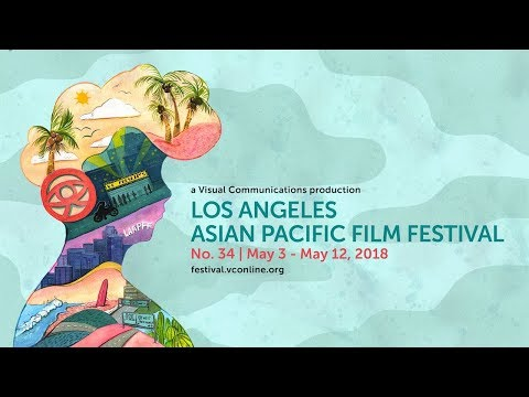 2018 Los Angeles Asian Pacific Film Festival - Full Trailer