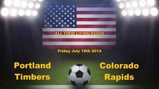 MLS Portland Timbers vs Colorado Rapids Predictions Major League Soccer 2014