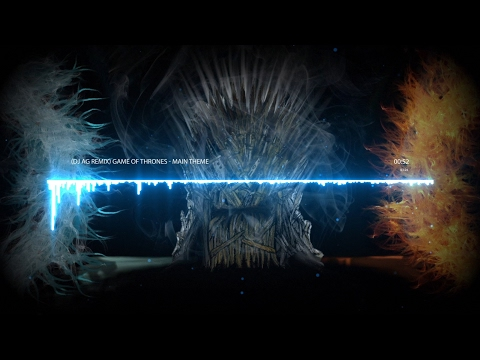 Game Of Thrones - Main Theme (DJ AG Remix)
