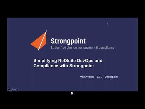 Simplifying NetSuite DevOps and Compliance with Strongpoint - 05.16.2018