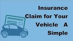 2017 Auto Insurance Claim for Your Vehicle | A Simple Process