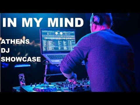 GIG LOG 045 | IN MY MIND SET | Athens DJ Showcase