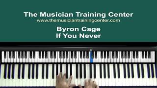 """How To Play """"If You Never"""" by Byron Cage Mp3"""