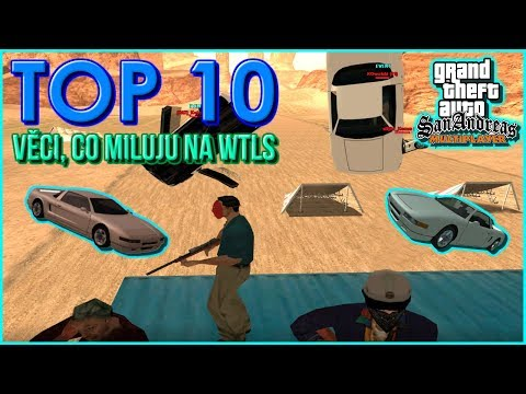 GTA SA:MP - TOP 10 Věcí, co miluju na WTLS