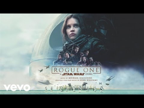 """Michael Giacchino - Trust Goes Both Ways (From """"Rogue One: A Star Wars Story""""/Audio Only)"""