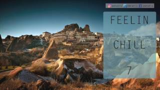 Feelin Chill - 7 (Radio Show)