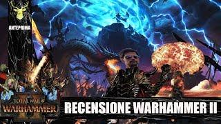Total War Warhammer II   Recensione by Admiral Nelson