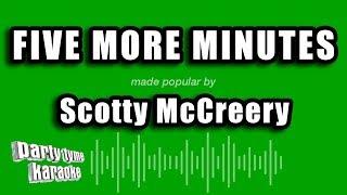 Scotty McCreery - Five More Minutes (Karaoke Version)