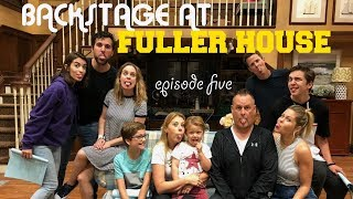 FULLER HOUSE SNEAK PEEK 🎬 BEHIND THE SCENES