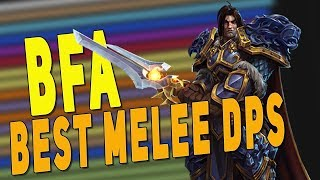 BfA 8.2.5 BEST MELEE DPS *RANKED* (Raid & M+) | Most Popular Specs & Patch 8.3 Class Changes - WoW