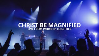 Cody Carnes - Christ Be Magnified (Live From Worship Together)