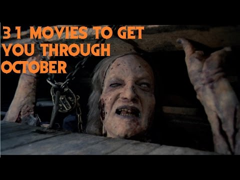 31 Movies to Get You Through October