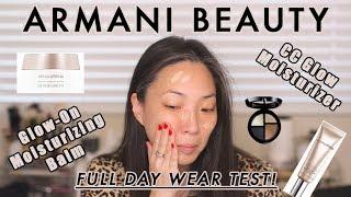 ARMANI BEAUTY - Full Day Wear Test of Glow-On Moisturizing Balm and CC Moisturizing Cream