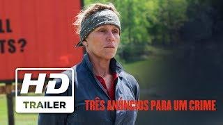 Três Anúncios Para Um Crime | Trailer Oficial | Legendado HD