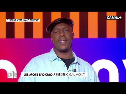 Youtube: Les Mots d'Oxmo: Frédéric Caumont – Clique, 20h25 en clair sur CANAL+