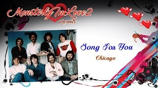Chicago - Song For You (1980)
