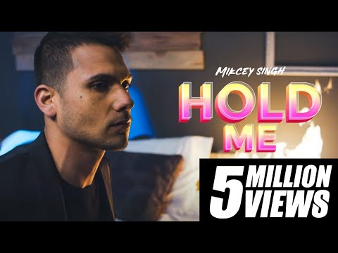 Mickey Singh - Hold Me (Official Video) 👩🏻🌹👦🏻