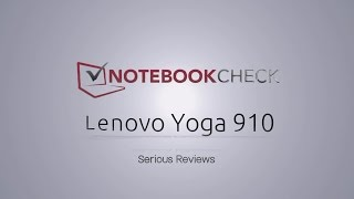 Lenovo Yoga 910 Kaby Lake Review and test results 2016 / 2017