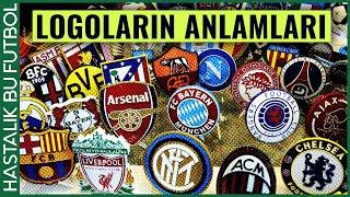 ARMALARIN HİKAYESİ | Futbol Kulüplerinin Logoları ve Anlamları
