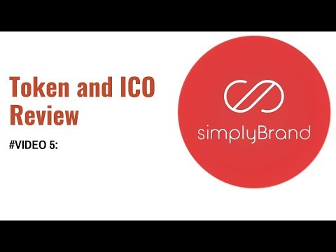 #Video - 05 | simplyBrand Token and ICO Review