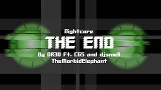 Nightcore - The End - OR3O Ft. CG5 and djsmell