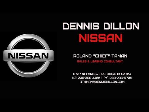 Lovely Roland Taman @ Dennis Dillon Nissan Boise ID   YouTube
