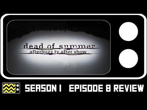 Dead Of Summer Season 1 Episode 8  w Ronen Rubinstein  AfterBuzz TV