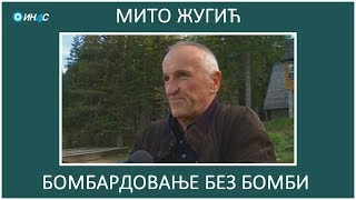 ИН4С: Мито Жугић. Бомбардовање без бомби. Како је уништаван Жабљак.