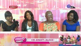 PAROLES DE FEMMES (CES AMANTS JALOUX) DU MARDI 26 MARS 2019 EQUINOXE TV