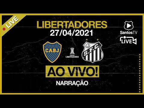 🔴 AO VIVO: BOCA JUNIORS x SANTOS | CONMEBOL LIBERTADORES (27/04/21)