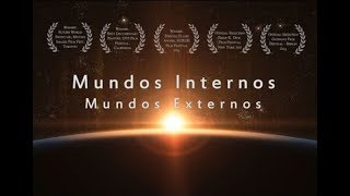 mundo interno mundo externo documental hd