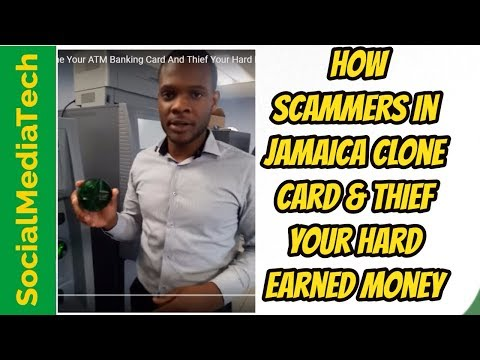 How scammers in Jamaica clone your ATM banking card and thief your hard earning money