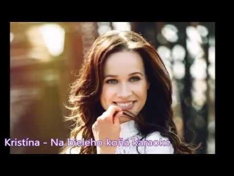 Kristína -  Na bieleho koňa karaoke