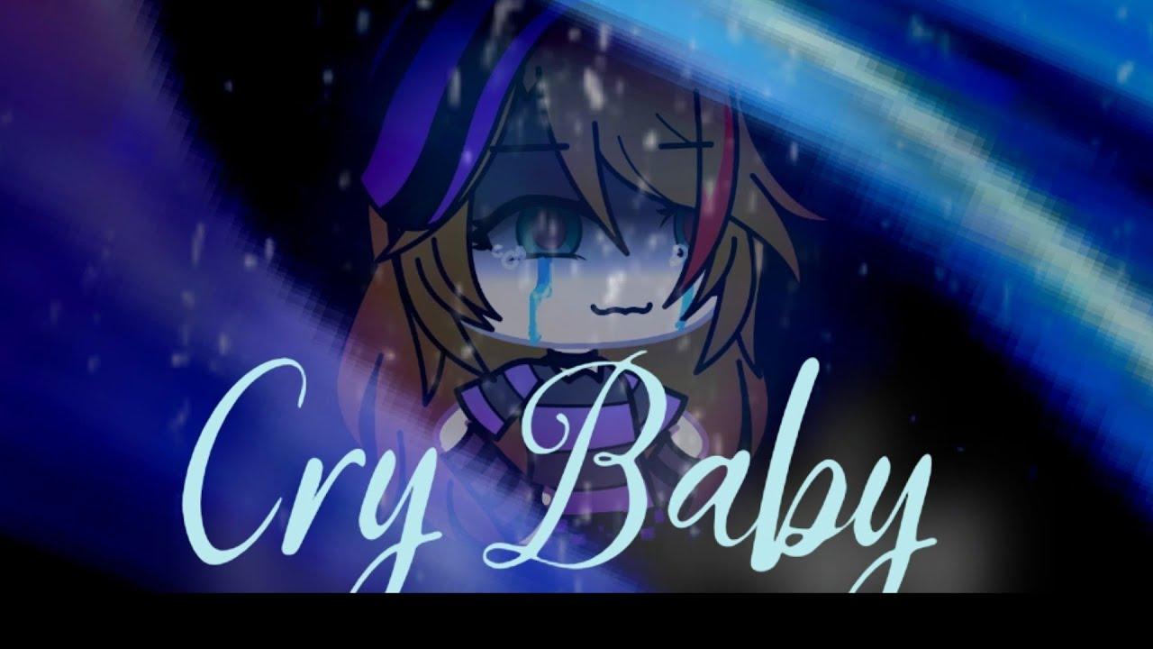 Cry Baby (glmv) (kinda vent)