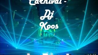 Carnival - DJ Koos