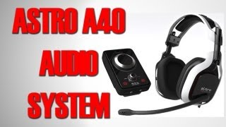 Astro A40-Unboxing & Review (PT-BR)