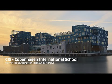 CIS - Copenhagen International School - history of our new campus