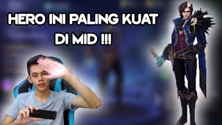 HERO INI PALING KUAT DI MID LANE !!! - MOBILE LEGENDS INDONESIA